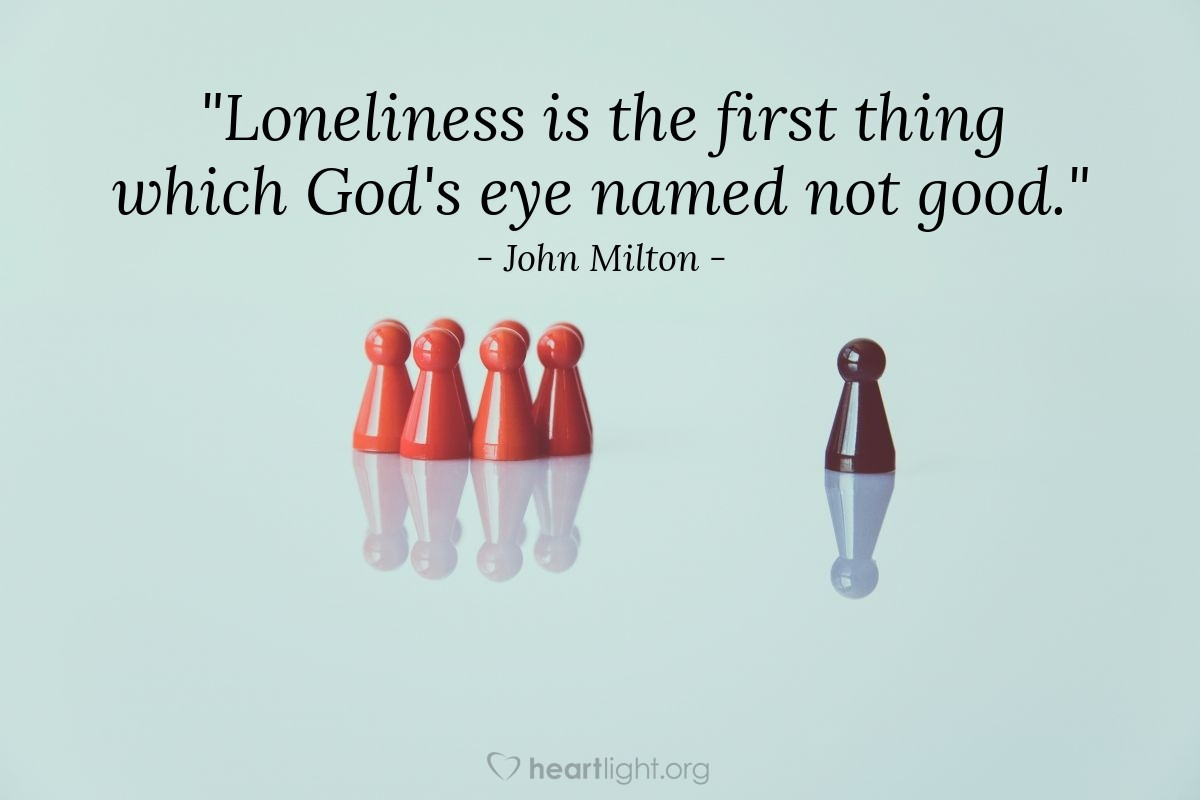 """Illustration of John Milton — """"Loneliness is the first thing which God's eye named not good."""""""