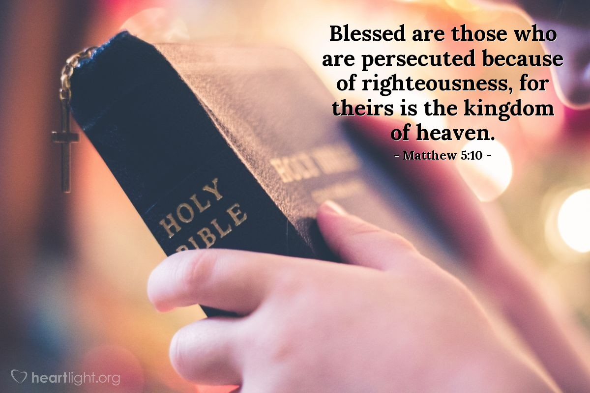 Image result for blessed are those who are persecuted because of righteousness
