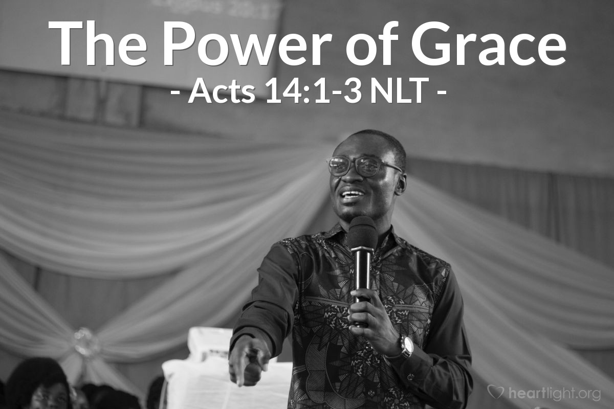 Illustration of Acts 14:1-3 NLT — The same thing happened in Iconium. Paul and Barnabas went to the Jewish synagogue and preached with such power that a great number of both Jews and Greeks became believers. Some of the Jews, however, spurned God's message and poisoned the minds of the Gentiles against Paul and Barnabas. But the apostles stayed there a long time, preaching boldly about the grace of the Lord. And the Lord proved their message was true by giving them power to do miraculous signs and wonders.