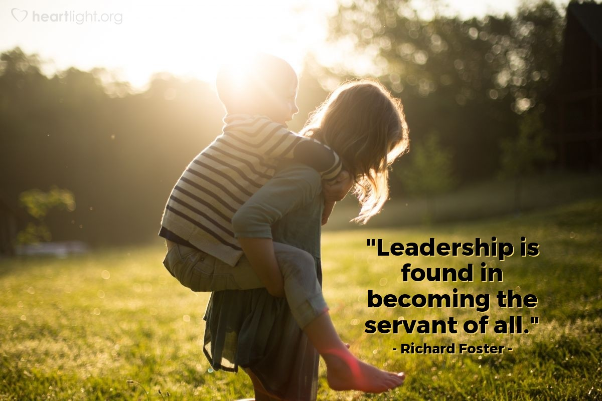 """Illustration of Richard Foster — """"Leadership is found in becoming the servant of all."""""""