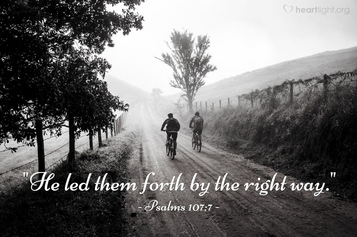 "Illustration of Psalms 107:7 — ""He led them forth by the right way."""