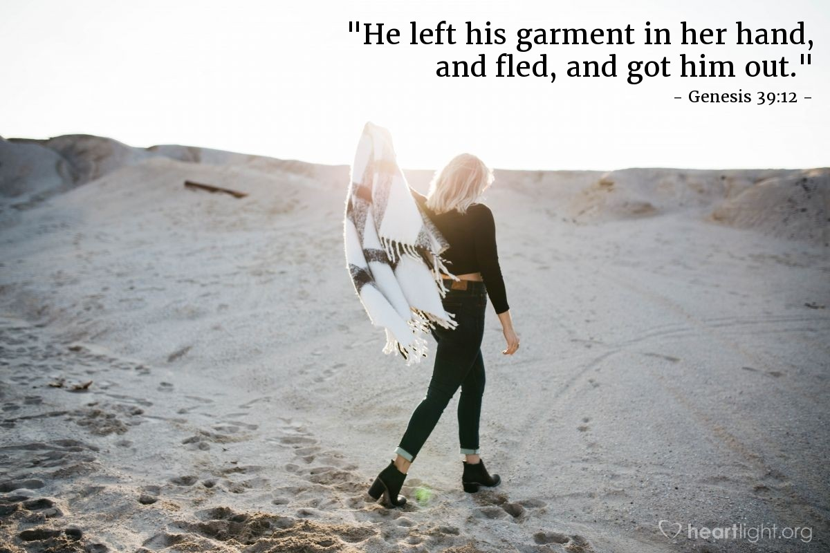 "Illustration of Genesis 39:12 — ""He left his garment in her hand, and fled, and got him out."""