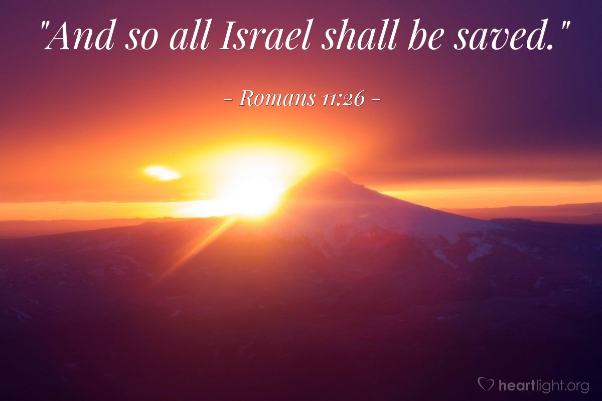 "Illustration of Romans 11:26 — ""And so all Israel shall be saved."""