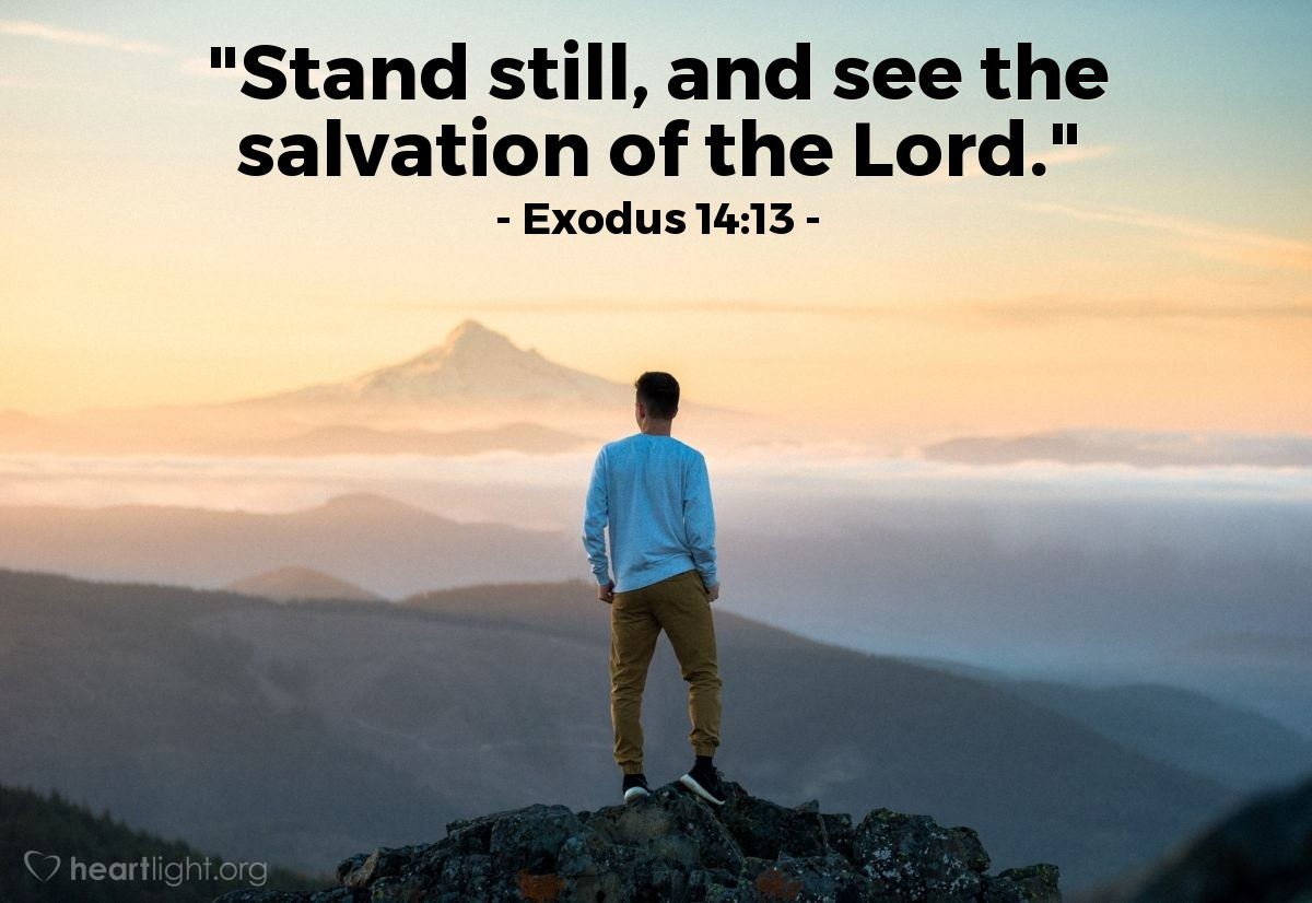 "Illustration of Exodus 14:13 — ""Stand still, and see the salvation of the Lord."""