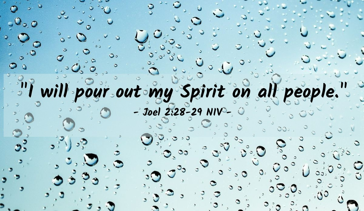 """Illustration of Joel 2:28-29 NIV — """"I will pour out my Spirit on all people."""""""