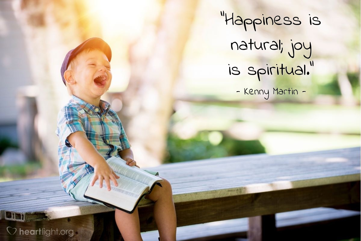 """Illustration of Kenny Martin — """"Happiness is natural; joy is spiritual."""""""