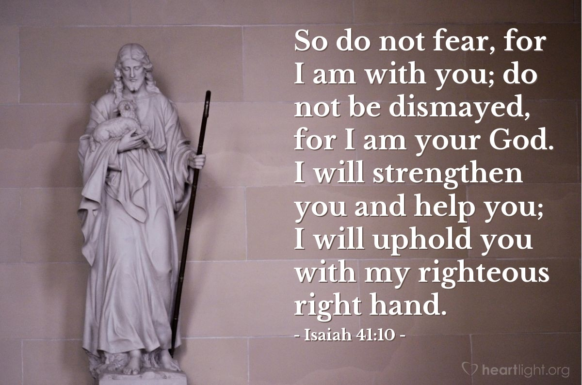 Inspirational illustration of Isaiah 41:10