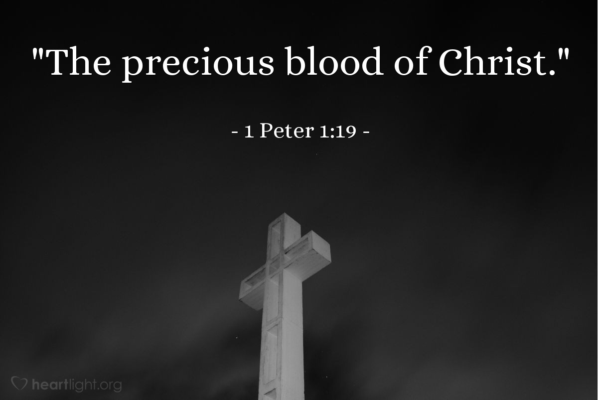 "Illustration of 1 Peter 1:19 — ""The precious blood of Christ."""