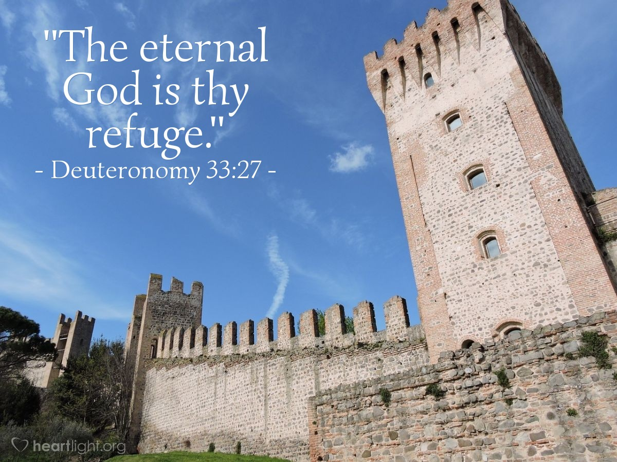 "Illustration of Deuteronomy 33:27 — ""The eternal God is thy refuge."""