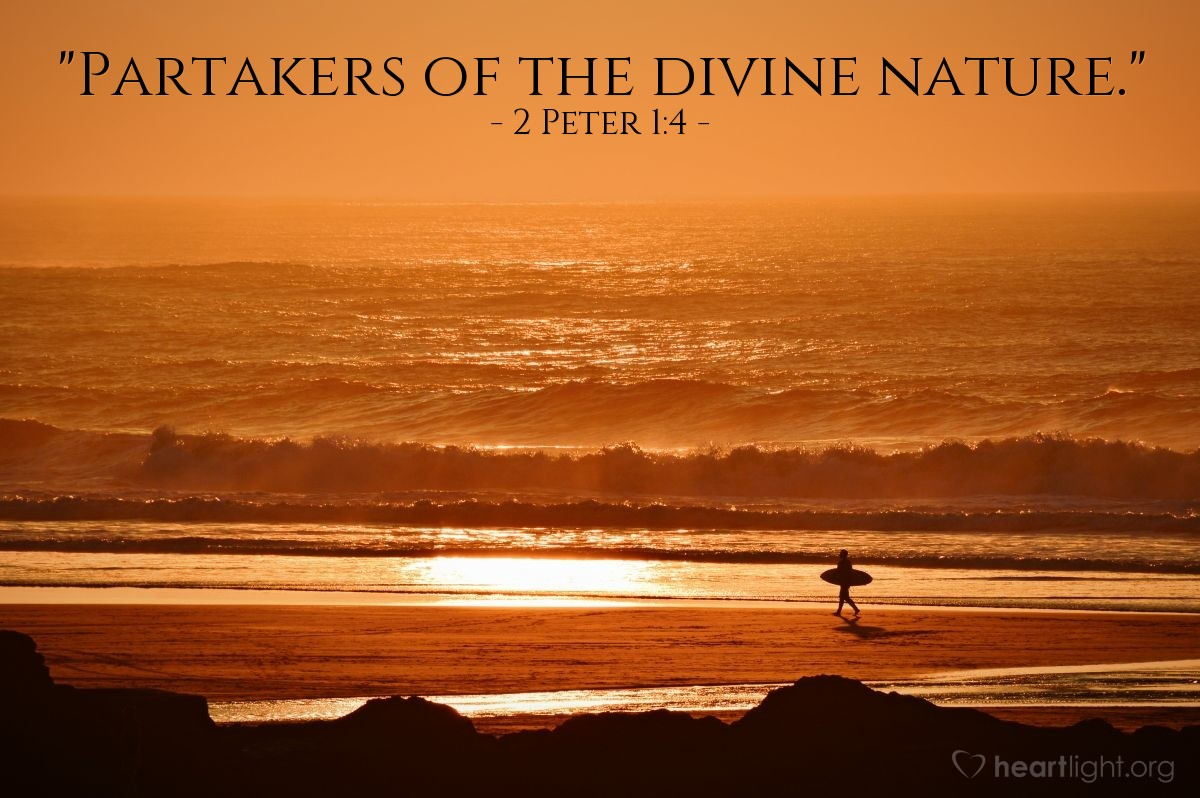 "Illustration of 2 Peter 1:4 — ""Partakers of the divine nature."""