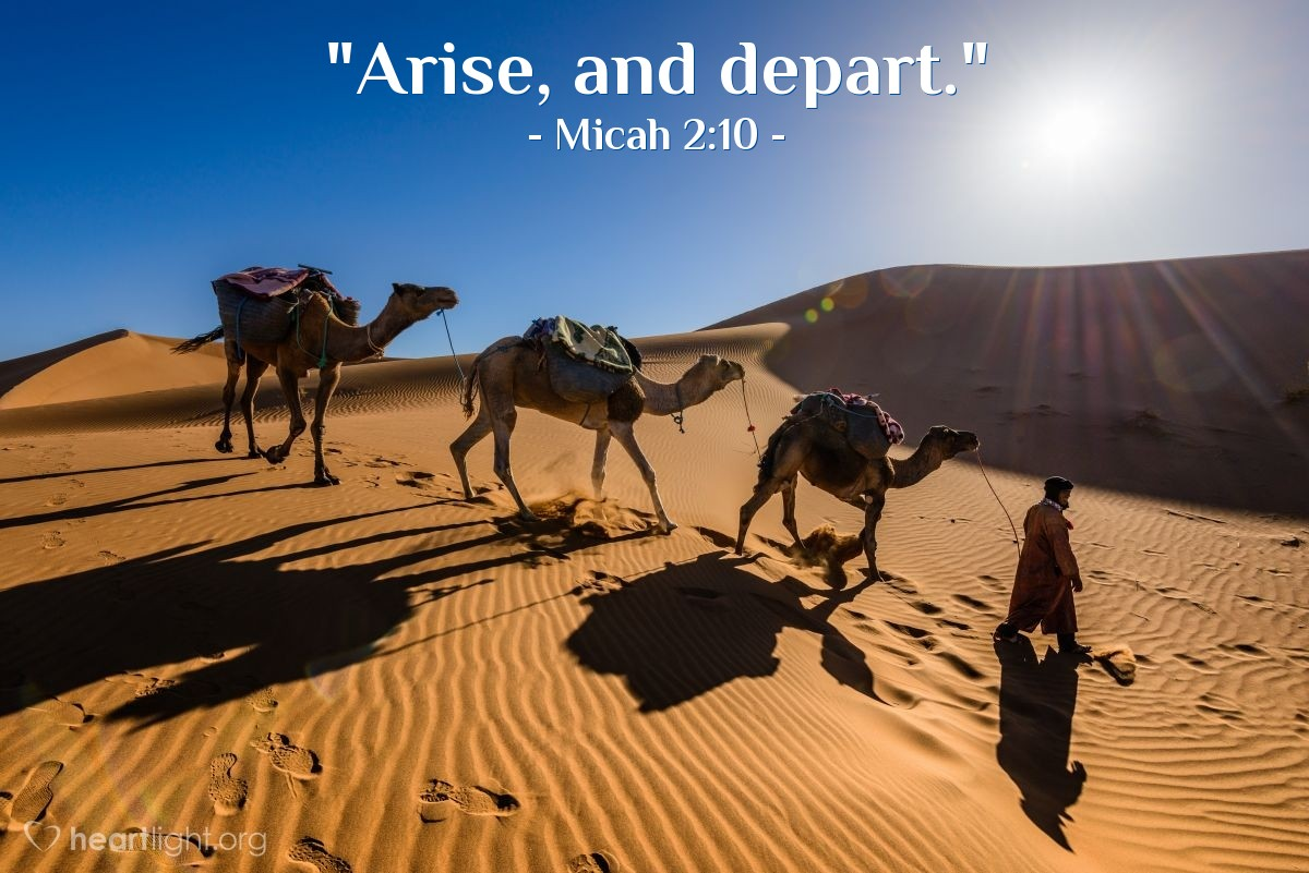 "Illustration of Micah 2:10 — ""Arise, and depart."""