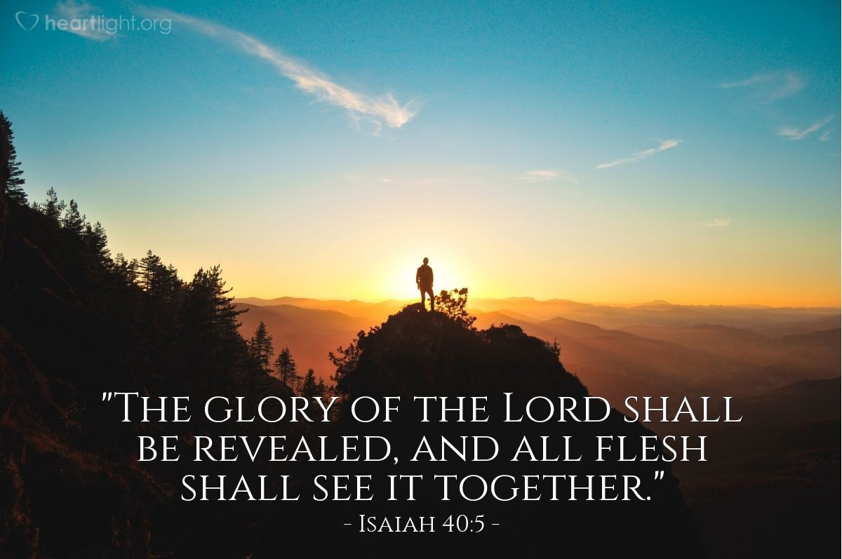 "Illustration of Isaiah 40:5 — ""The glory of the Lord shall be revealed, and all flesh shall see it together."""