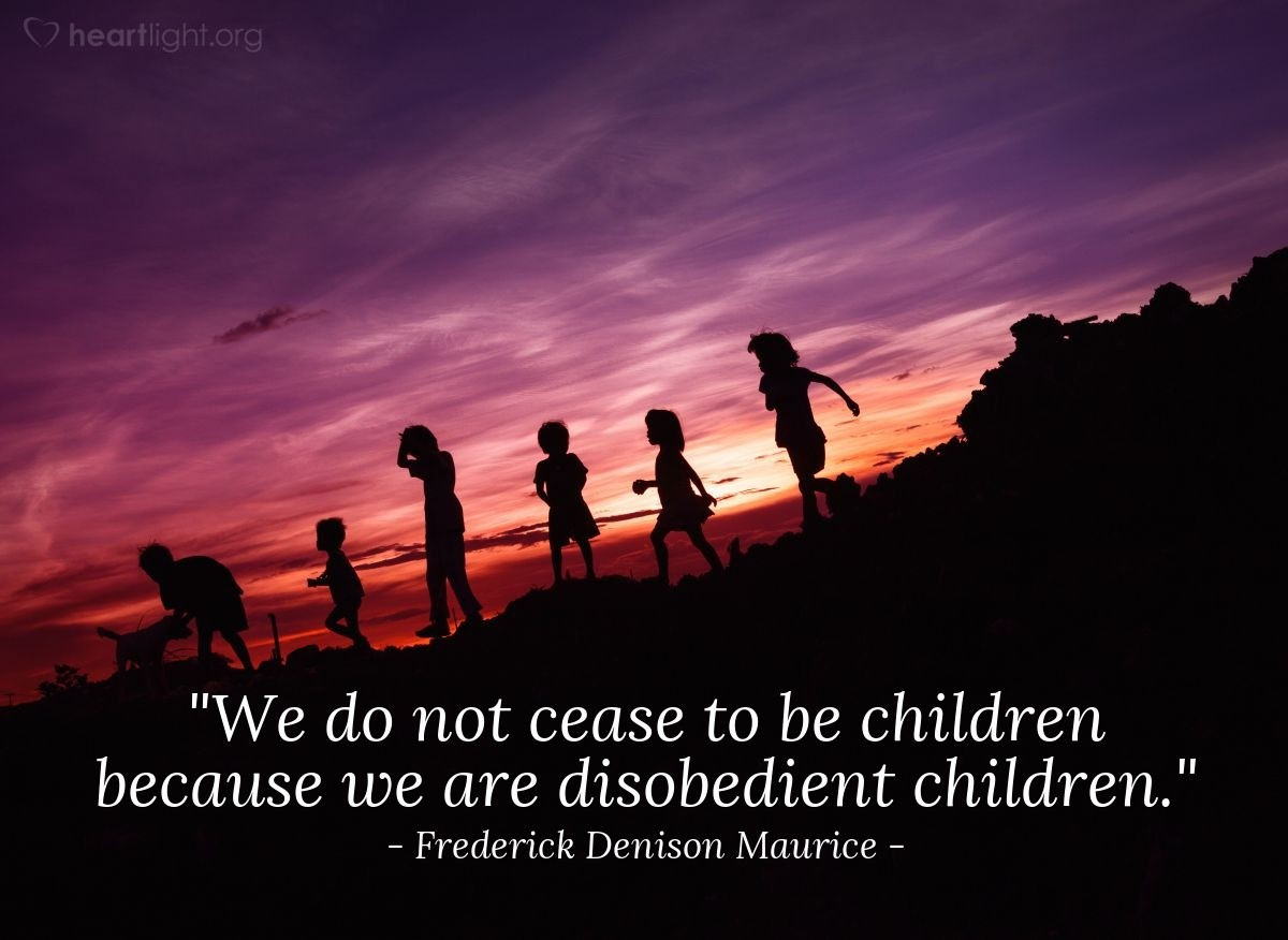 """Illustration of Frederick Denison Maurice — """"We do not cease to be children because we are disobedient children."""""""