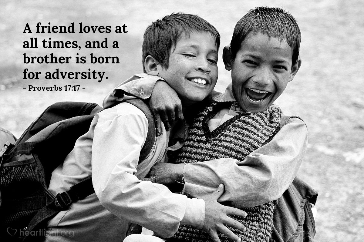 Illustration of Proverbs 17:17 — A friend loves at all times, and a brother is born for adversity.