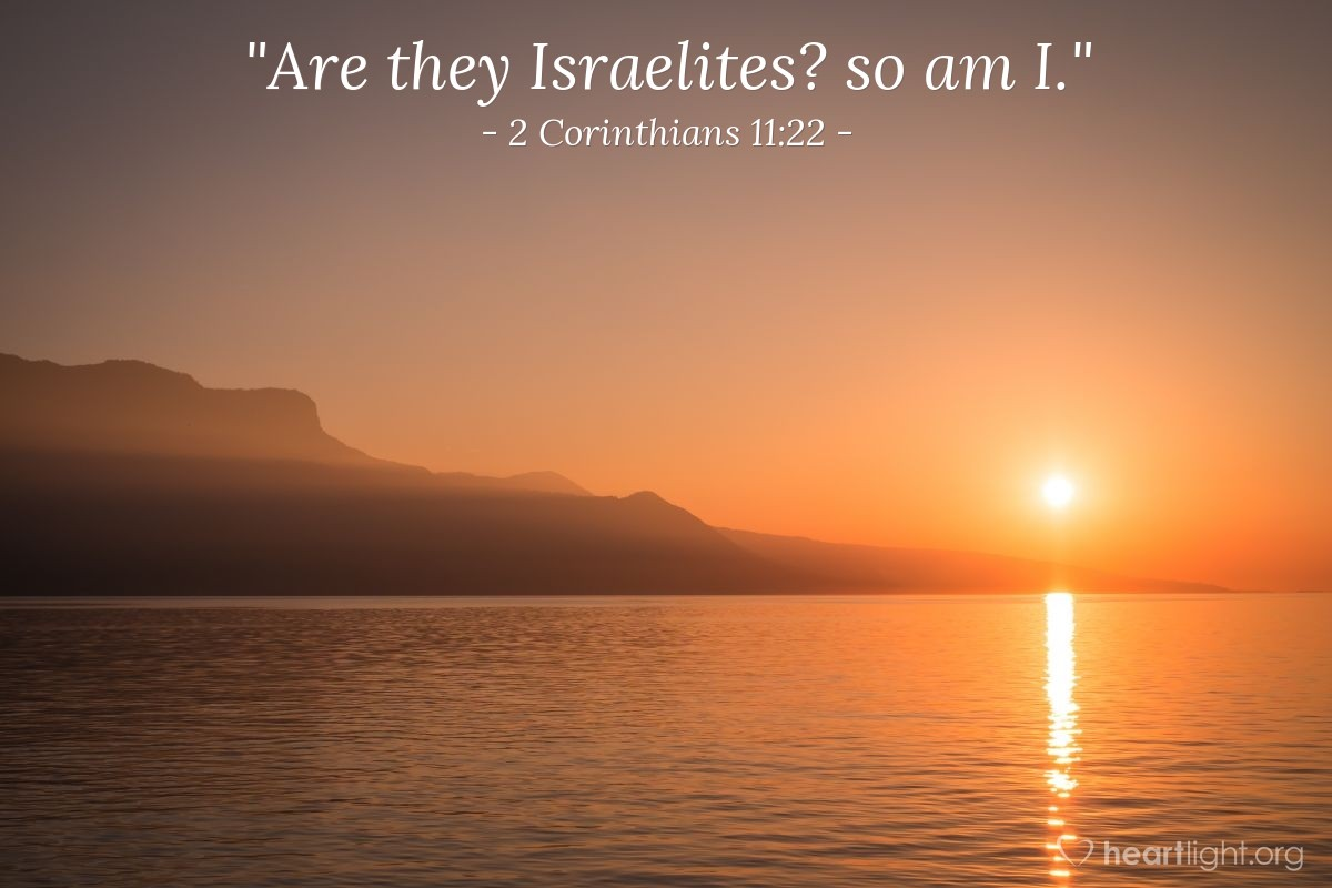 "Illustration of 2 Corinthians 11:22 — ""Are they Israelites? so am I."""