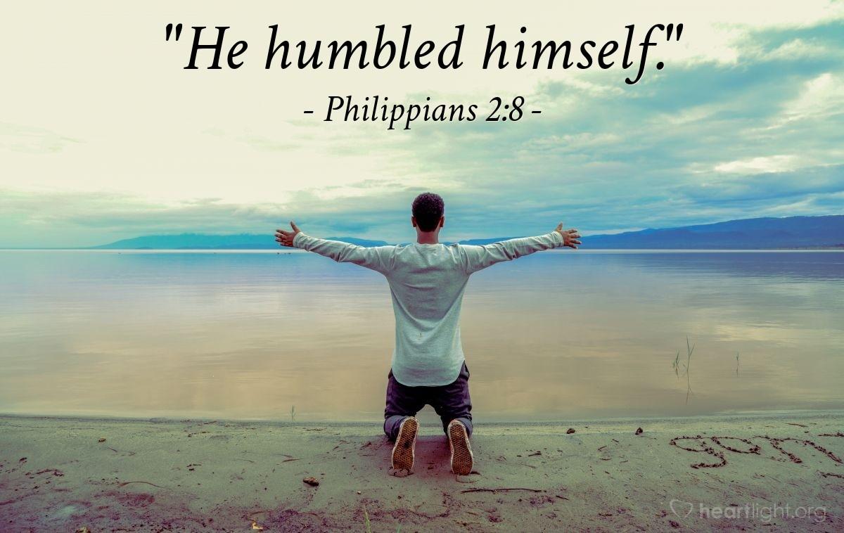 "Illustration of Philippians 2:8 — ""He humbled himself."""