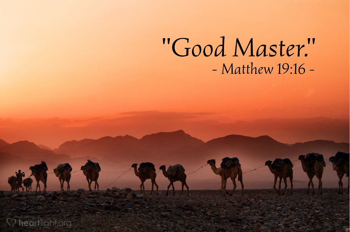 "Illustration of Matthew 19:16 — ""Good Master."""