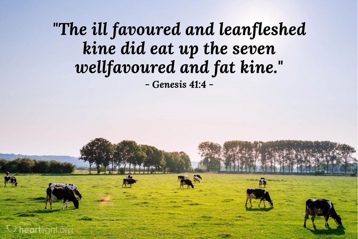 "Illustration of Genesis 41:4 — ""The ill favoured and leanfleshed kine did eat up the seven wellfavoured and fat kine."""