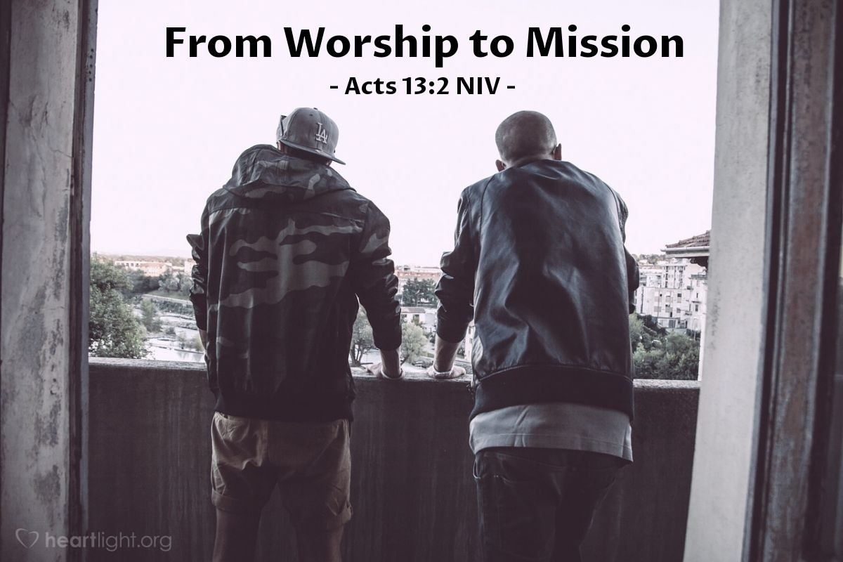 """Illustration of Acts 13:2 NIV — While [the Christians in Antioch] were worshiping the Lord and fasting, the Holy Spirit said, """"Set apart for me Barnabas and Saul for the work to which I have called them."""""""