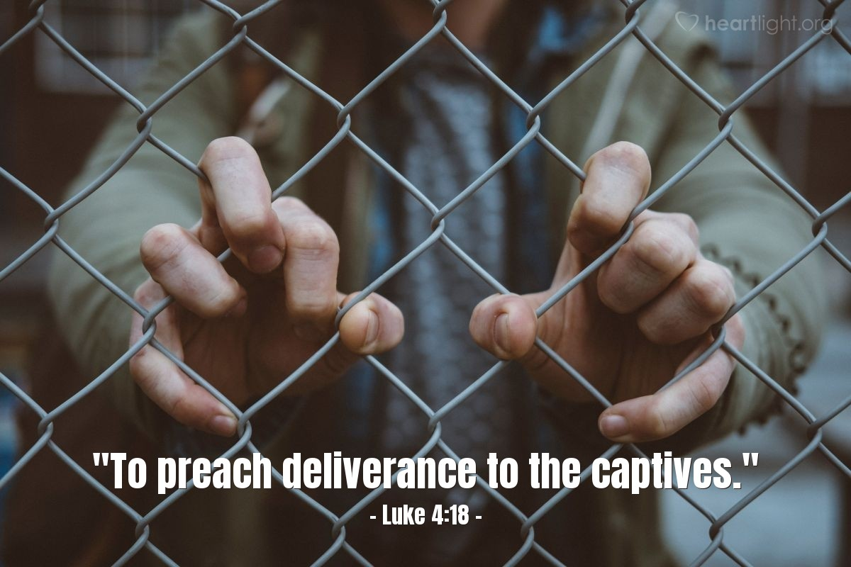 "Illustration of Luke 4:18 — ""To preach deliverance to the captives."""