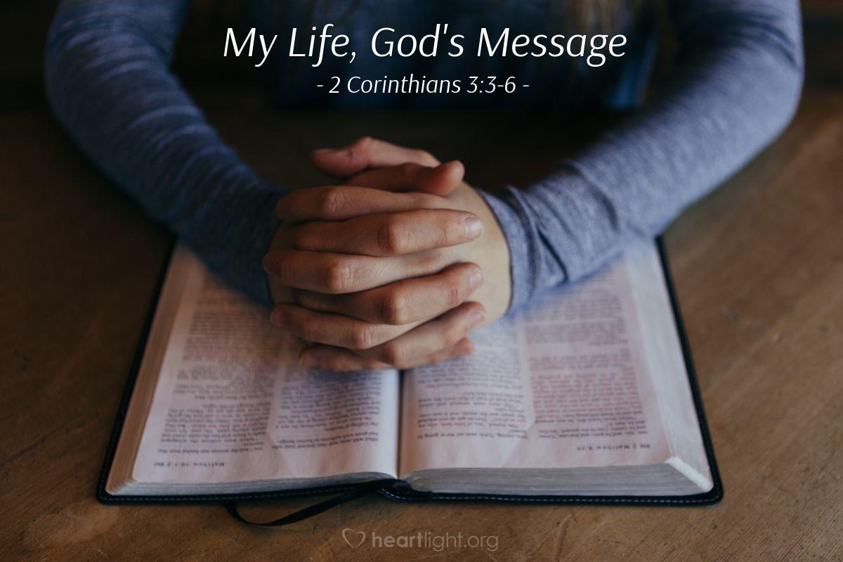 My Life, God's Message — 2 Corinthians 3:3-6
