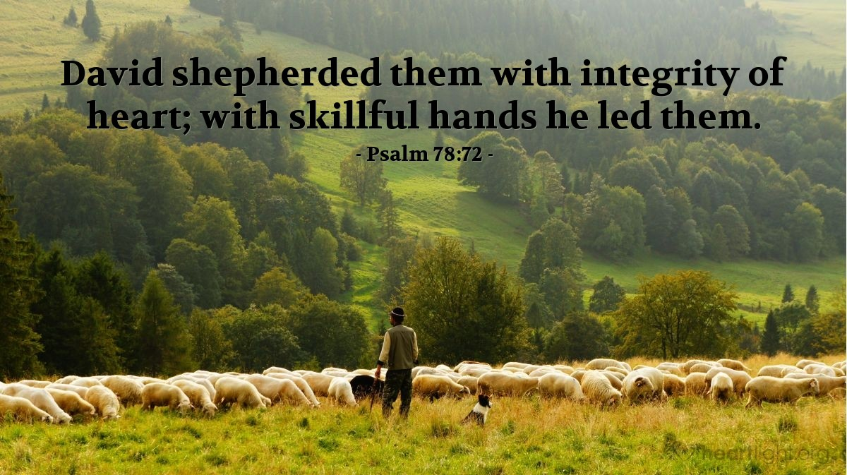 Inspirational illustration of Psalm 78:72
