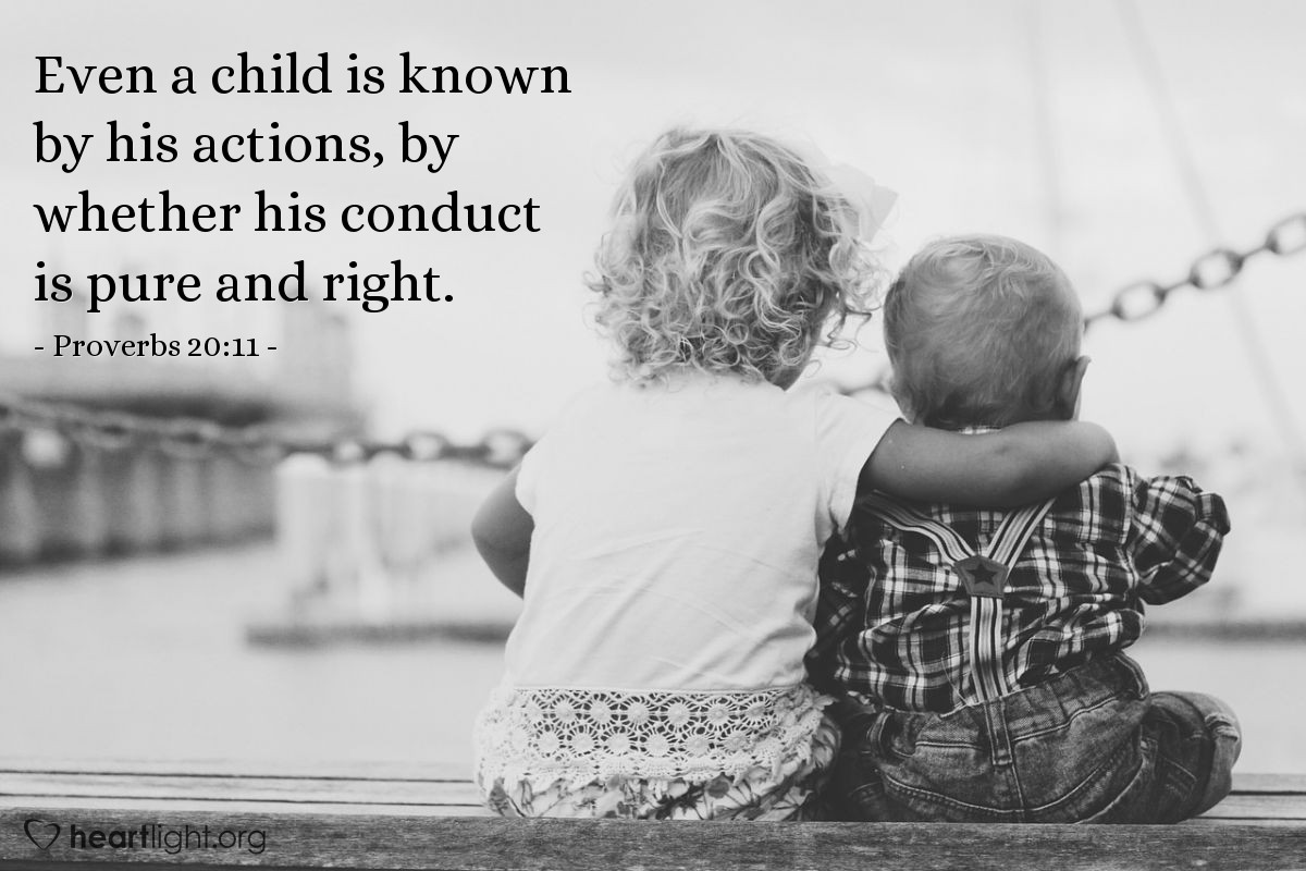 Illustration of Proverbs 20:11 — Even a child is known by his actions, by whether his conduct is pure and right.