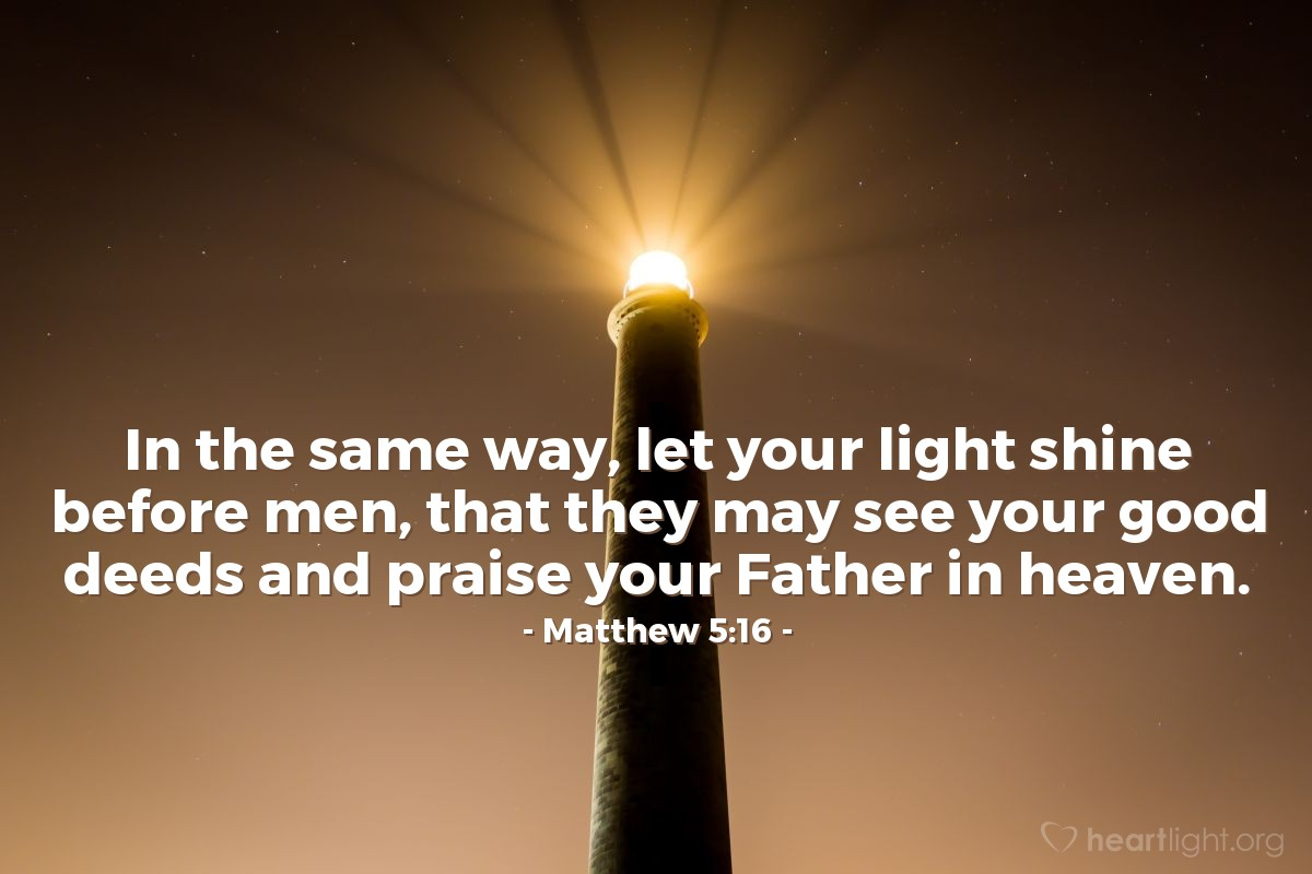 Illustration of Matthew 5:16 on Praise