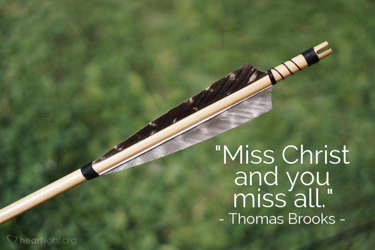"""Illustration of Thomas Brooks — """"Miss Christ and you miss all."""""""