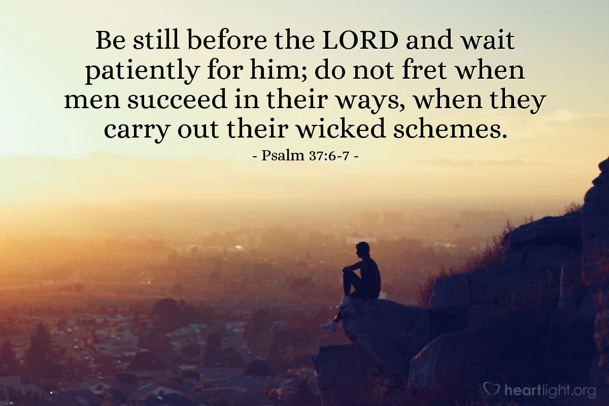 Illustration of Psalm 37:6-7 on Worry