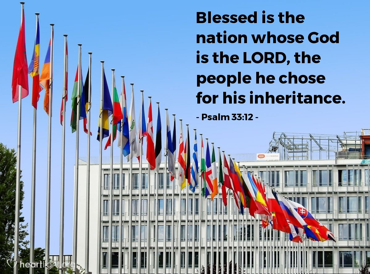 Illustration of Psalm 33:12 — Blessed is the nation whose God is the LORD, the people he chose for his inheritance.