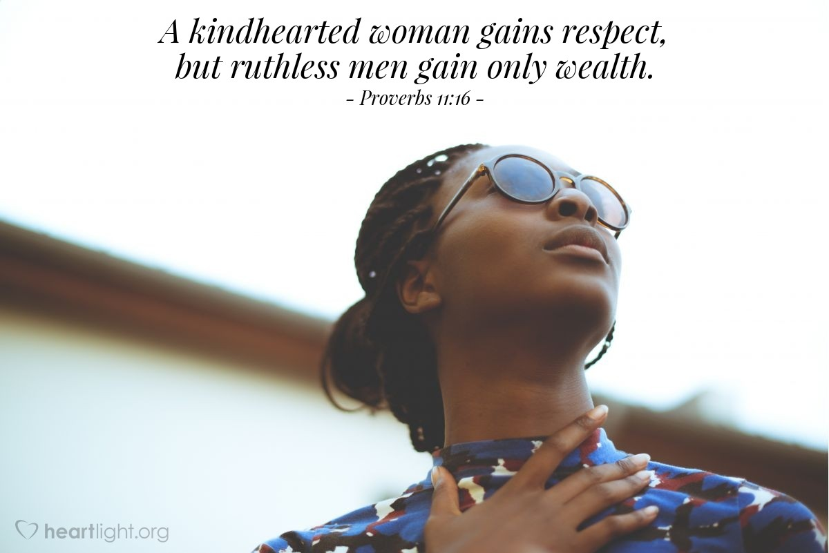 Illustration of Proverbs 11:16 — A kindhearted woman gains respect, but ruthless men gain only wealth.