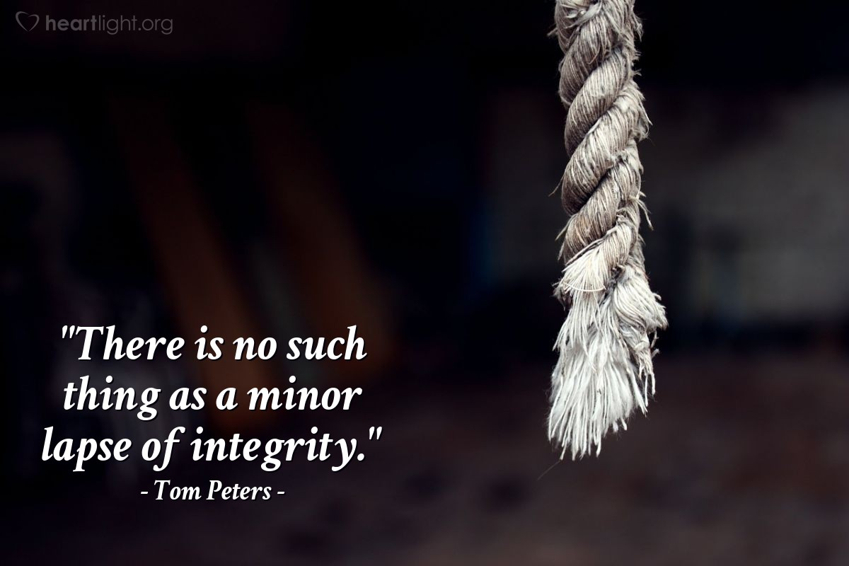 """Illustration of Tom Peters — """"There is no such thing as a minor lapse of integrity."""""""