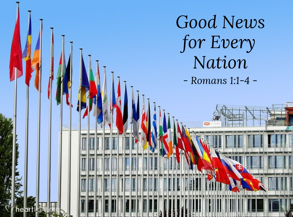 Good News for Every Nation — Romans 1:1-4