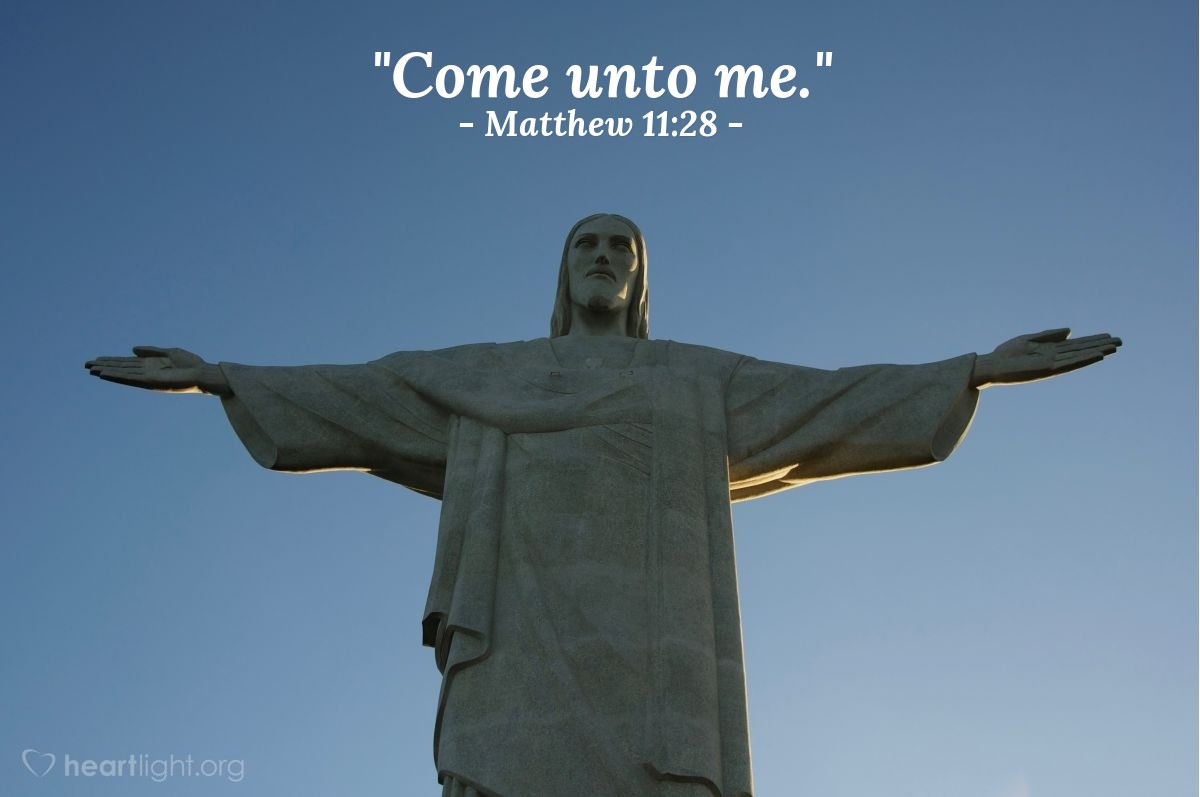 "Illustration of Matthew 11:28 — ""Come unto me."""