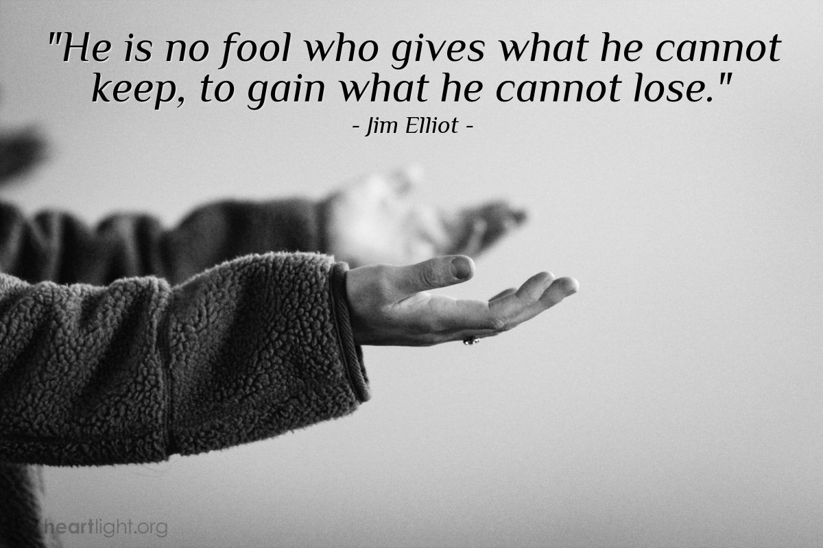 "Illustration of Jim Elliot — ""He is no fool who gives what he cannot keep, to gain what he cannot lose."""