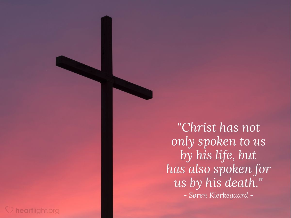 Quote By Søren Kierkegaard Christ Has Not Only Spoken To