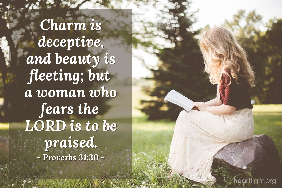 Inspirational illustration of Proverbs 31:30