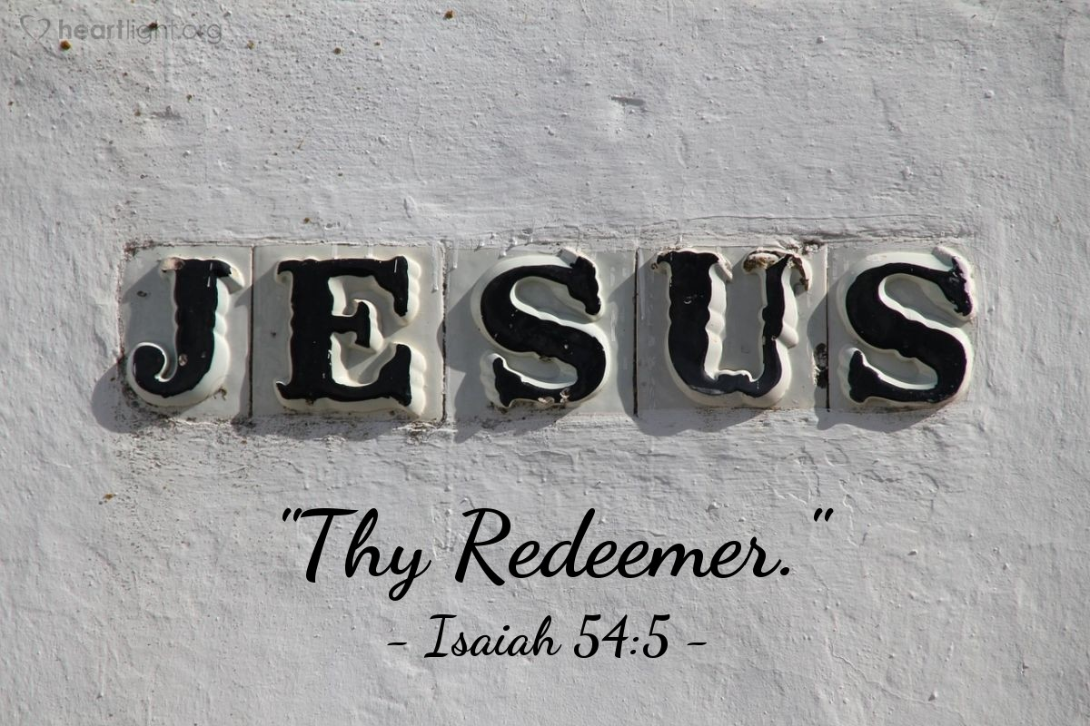 "Illustration of Isaiah 54:5 — ""Thy Redeemer."""