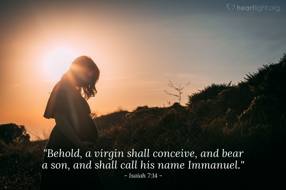 "Illustration of Isaiah 7:14 — ""Behold, a virgin shall conceive, and bear a son, and shall call his name Immanuel."""