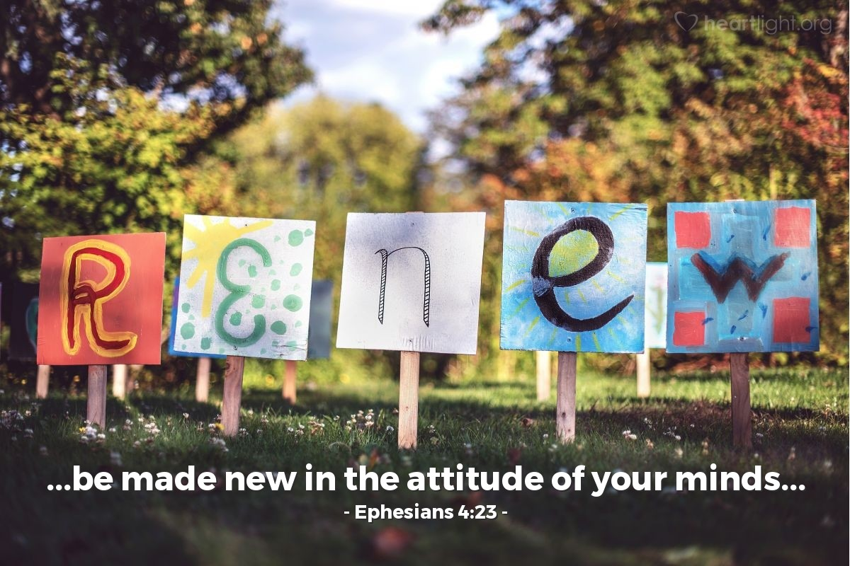 Inspirational illustration of Ephesians 4:23