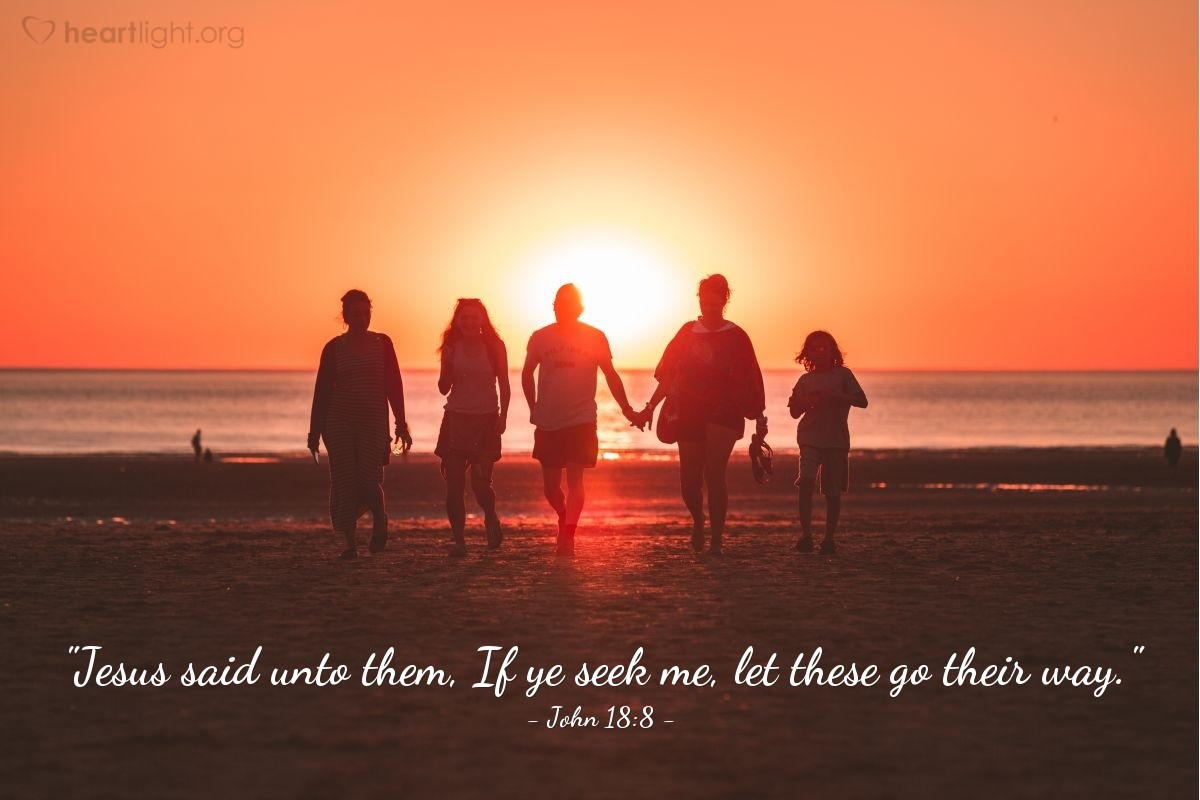 "Illustration of John 18:8 — ""Jesus said unto them, If ye seek me, let these go their way."""