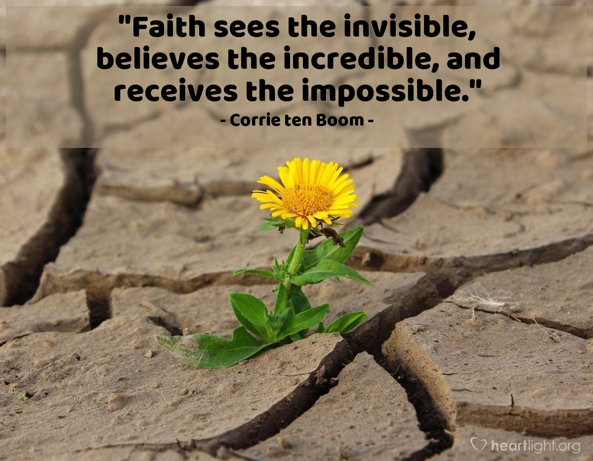 "Illustration of Corrie ten Boom — ""Faith sees the invisible, believes the incredible, and receives the impossible."""