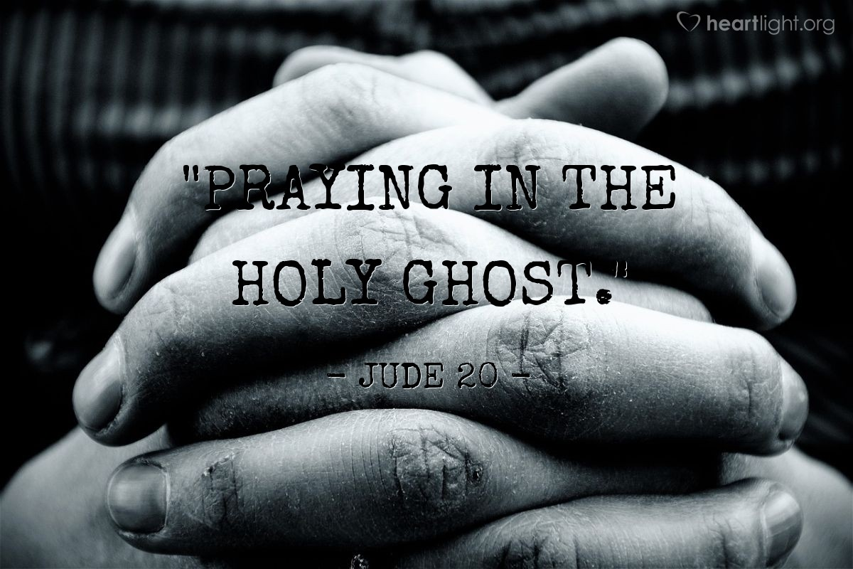 "Illustration of jude 20 — ""Praying in the Holy Ghost."""