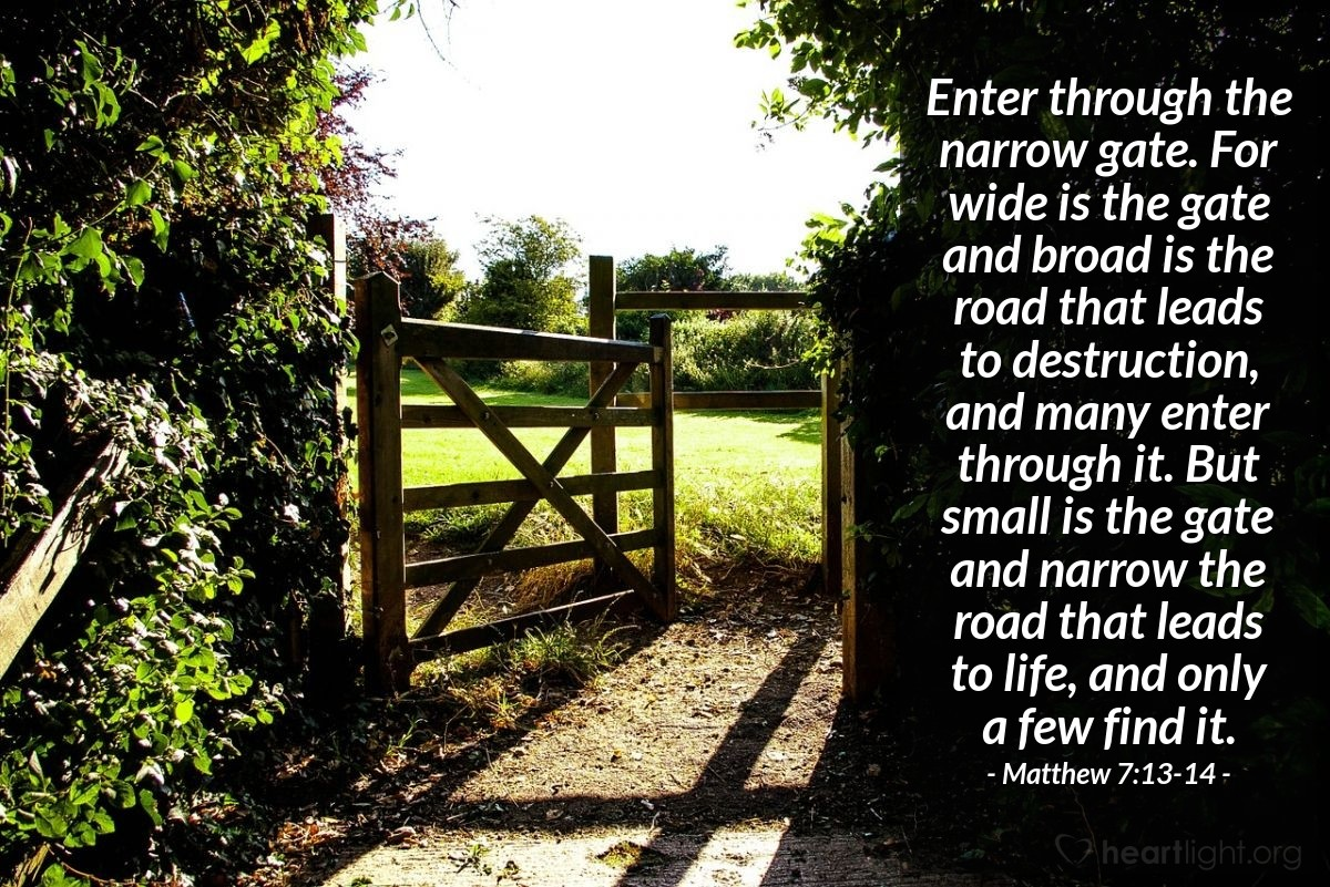 Inspirational illustration of Matthew 7:13-14
