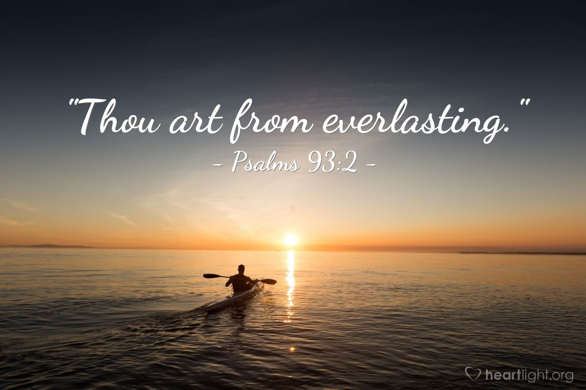 "Illustration of Psalms 93:2 — ""Thou art from everlasting."""