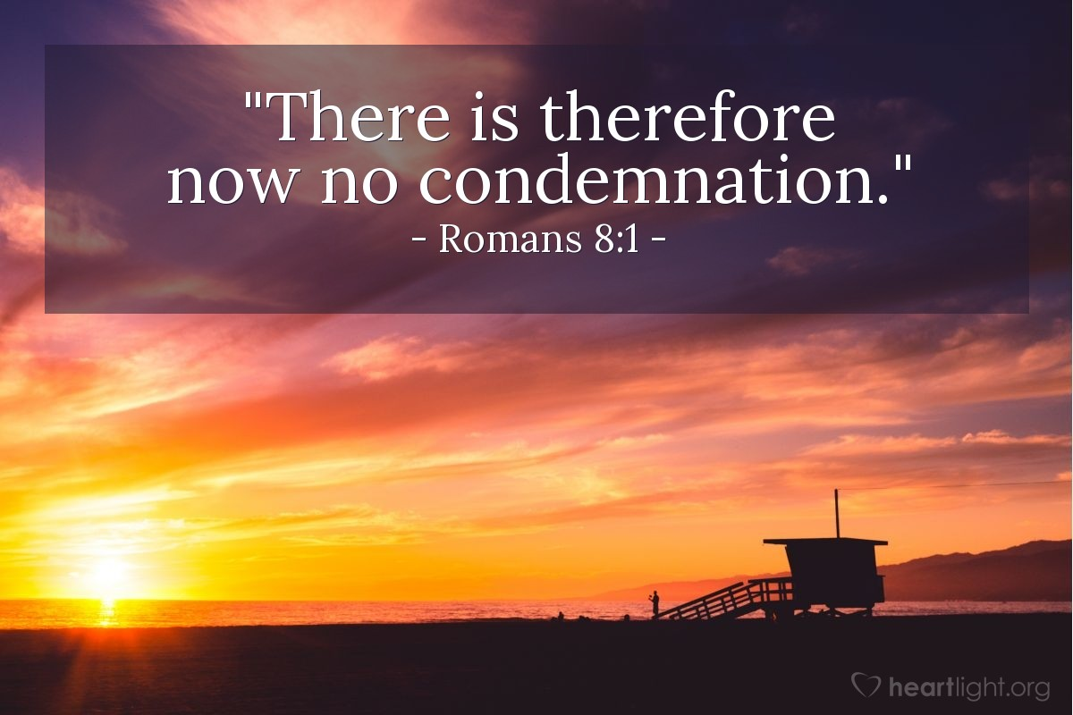 "Illustration of Romans 8:1 — ""There is therefore now no condemnation."""