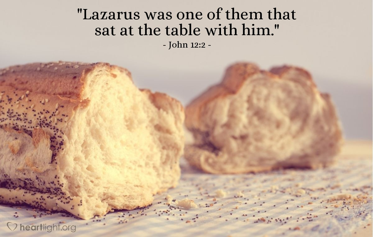 "Illustration of John 12:2 — ""Lazarus was one of them that sat at the table with him."""