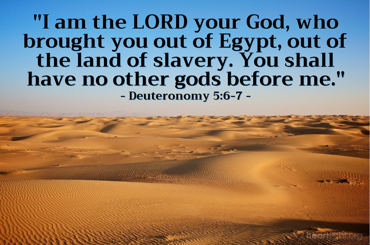 Inspirational illustration of Deuteronomy 5:6-7