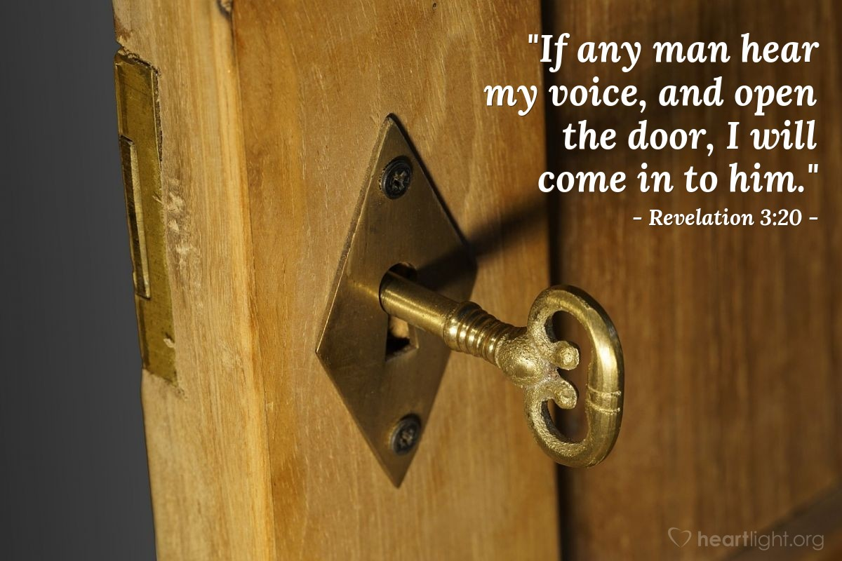 "Illustration of Revelation 3:20 — ""If any man hear my voice, and open the door, I will come in to him."""